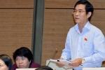 Không hài lòng, đại biểu Quốc hội liên tục tranh luận với Bộ trưởng Giao thông Vận tải