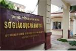 Đã có 8 trường đại học lớn ở Hà Nội đuổi học thí sinh Hòa Bình gian lận điểm