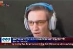 Game thủ mải thi đấu đến nỗi rơi cả răng trong buổi trực tuyến