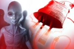 Những người mang nhóm máu này rất có thể là hậu duệ của người ngoài hành tinh