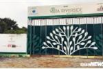 Nhiều sai phạm của Nam Minh Land và Kim Đại Dương tại dự án Vista Riverside