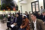 Lý do hoãn phiên tòa xử vụ cháy quán karaoke khiến 13 người chết ở Hà Nội