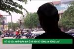 Video: Chủ quán bia ở Hà Nội tiết lộ về 'công an đứng sau'