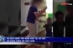 Phẫn nộ khi xem bản tường trình của 2 cô giáo mầm non Sen Vàng đánh trẻ