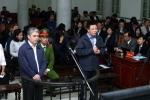 Đại án Oceanbank: Cựu chủ tịch PVN có thể bị tử hình