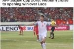 AFF Cup: Báo chí quốc tế chúc mừng Việt Nam sau chiến thắng 3 sao