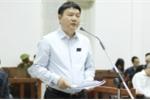 Ông Đinh La Thăng: 'Tôi không tư lợi tư túi gì, hoàn toàn trong sạch'