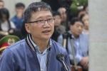 Trịnh Xuân Thanh: 'Khi khó khăn có công việc càng mừng'