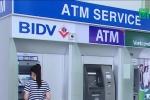 Vì sao 4 ngân hàng lớn đồng loạt tăng phí rút tiền ATM từ ngày 15/7?