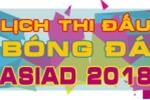 Lịch thi đấu bóng đá nam ASIAD 2018, Lịch trực tiếp U23 Việt Nam