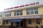 Nghệ An: Nghi bệnh nhân chết bất thường, người nhà 'bao vây' bệnh viện