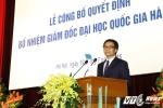 Phó Thủ tướng Vũ Đức Đam gửi 'vai nặng đường xa' đến tân Giám đốc ĐH Quốc gia Hà Nội