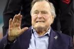 Cựu Tổng thống Mỹ George H. W. Bush nhập viện