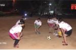 Hà Nội: Cả xã góp tiền tổ chức đá bóng cho phụ nữ