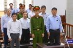 Toàn cảnh phiên tòa tuyên án ông Đinh La Thăng và 6 đồng phạm