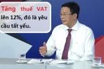 Tăng thuế VAT lên 12%: Bộ Tài chính nói để 'phù hợp thông lệ quốc tế'