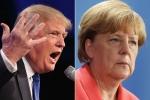 Tổng thống Trump nói Đức bị Nga kiểm soát hoàn toàn, Thủ tướng Merkel đáp trả gay gắt