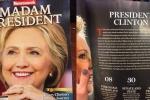 Nhanh nhảu phát hành bản in 'bà Tổng thống' Hillary Clinton, tạp chí Newsweek hớ nặng