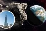 Thiên thạch to hơn tháp Burj Khalifa sắp lao đến Trái đất