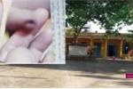 Phụ huynh tố cô giáo đánh chảy máu vùng kín bé trai 3 tuổi: Hiệu trưởng trường mầm non nói gì?