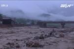 Lũ khủng khiếp ở Sơn La, Yên Bái: Ít nhất 32 người chết và mất tích