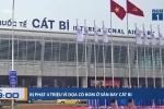 Dọa có bom ở sân bay Cát Bi, nữ hành khách Trung Quốc bị xử lý thế nào?