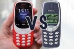 'Đọ' chi tiết Nokia 3310 'cục gạch' và Nokia 3310 đời năm 2017