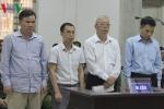 Cựu Chủ tịch PVTEX bị đề nghị mức án 27-29 năm tù