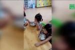 Trường mầm non ở Thủ Đức cho trẻ ăn cơm cháy trong thời gian dài