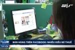 Muôn vàn kiểu né thuế thời bán hàng trên Facebook