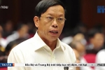 Nguyên Bí thư Quảng Nam bị cách chức vì 'vun vén gia đình'