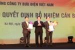 Bổ nhiệm Chủ tịch Hội đồng thành viên Tổng công ty Bưu điện Việt Nam