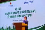 Phát triển công trình xanh tại Việt Nam: Cần tăng cường hành lang pháp lý