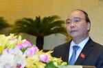 Trực tiếp: Thủ tướng Nguyễn Xuân Phúc đăng đàn trả lời chất vấn Quốc hội