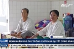 Video: Bệnh nhân ung thư chờ phán quyết vụ VN Pharma