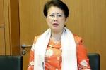 Đề nghị thi hành kỷ luật Phó bí thư Đồng Nai Phan Thị Mỹ Thanh