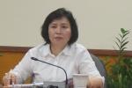 Thứ trưởng Hồ Thị Kim Thoa xin thôi việc: Bộ Công Thương thông tin chính thức
