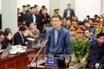 Trịnh Xuân Thanh phủ nhận tham ô 4 tỷ đồng để tiêu Tết