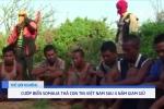 Clip: Cướp biển Somalia thả con tin người Việt sau 4 năm giam giữ