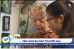 Video: Gặp bà giáo Nga nhân hậu viết sách cho người Việt