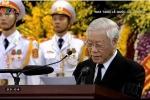 Video: Điếu văn của Tổng Bí thư Nguyễn Phú Trọng tại Lễ truy điệu nguyên Tổng Bí thư Đỗ Mười