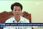 Nhiều 'quan xã' tại Nghệ An là người cùng dòng họ