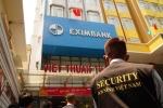 Mất 245 tỷ đồng tại Eximbank: Khởi tố 4 nhân viên ngân hàng