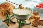Làm lẩu phô mai fondue ngon quyến rũ khi trời sang đông