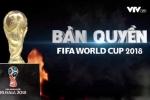 VTV: Chúng ta rất khó duy trì bản quyền phát sóng World Cup 2018