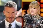 Các bộ phận cơ thể trị giá chục triệu USD của Taylor Swift, David Beckham