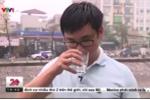 Nước sông Tô Lịch có thể uống được, ngọt và mát như nước lọc