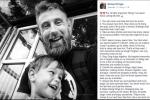 Ông bố chia sẻ 10 bài học đắt giá sau khi mất con trai khiến hàng nghìn người thức tỉnh