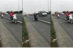 Clip: Kinh hãi đoàn phượt thủ hồn nhiên đi xe máy vào cao tốc Pháp Vân - Cầu Giẽ
