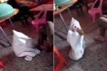 Phẫn nộ clip bé gái bị bà nhét vào bao tải, đánh đập dã man